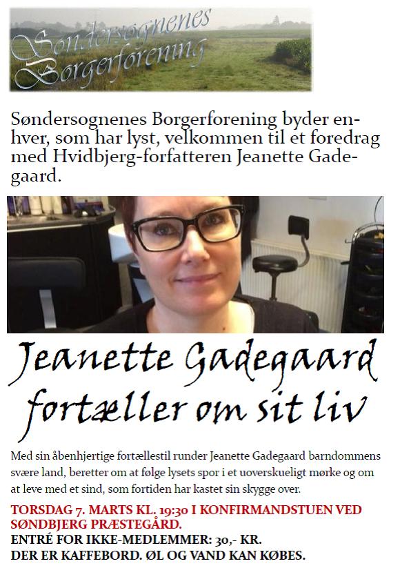 Livet består af både lys og mørke. Det vidner Jeanette Gadegaards foredrag om. Alle er velkomne til en horisontudvidende aften torsdag 7. marts. Arr.: Søndersognenes Borgerforening.